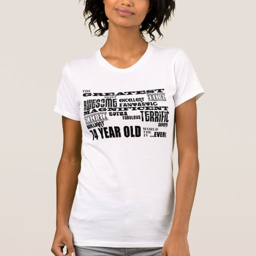 Best Seventy Four Year Olds Greatest 74 Year Old Shirt