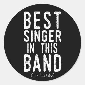 Best Singer (probably) (wht) Classic Round Sticker