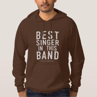 Best Singer (probably) (wht) Hoodie