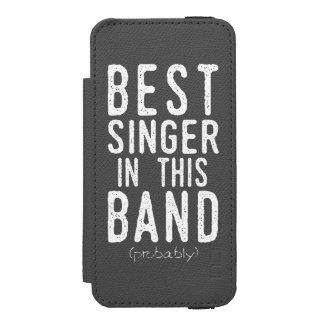 Best Singer (probably) (wht) Incipio Watson™ iPhone 5 Wallet Case