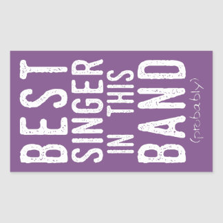 Best Singer (probably) (wht) Rectangular Sticker