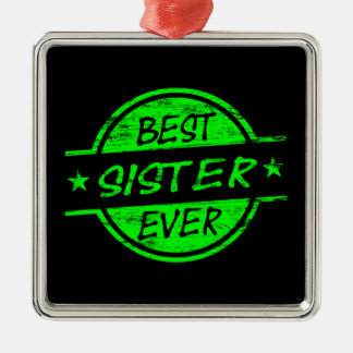 Best Sister Ever Green Ornament