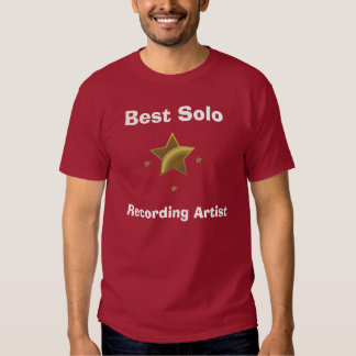 Best Solo Recording Artist Shirts