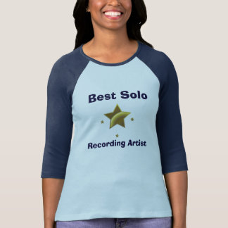 Best Solo Recording Artist T-shirts
