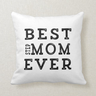Best Step-Mom Ever Cushions
