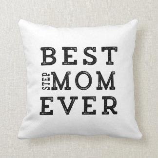 Best Step-Mom Ever Throw Pillow