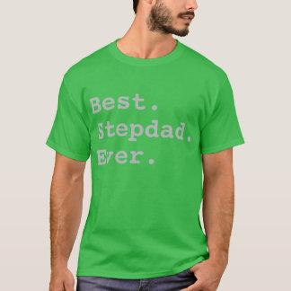 BEST STEPDAD EVER T-Shirt