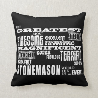 Best Stonemasons : Greatest Stonemason Throw Pillows