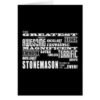 Best Stonemasons : Greatest Stonemason Greeting Card