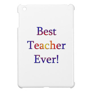 Best Teacher Ever Cover For The iPad Mini