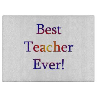 Best Teacher Ever Cutting Board