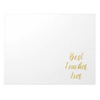 Best Teacher Ever Gold Glitter Faux Foil Quote Notepad