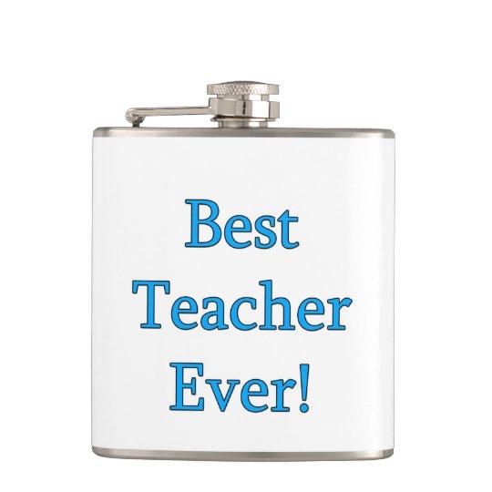 Best Teacher Ever Hip Flask