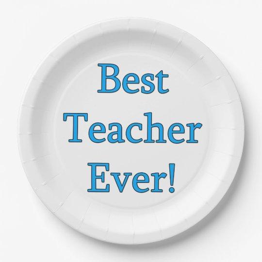 Best Teacher Ever Paper Plate