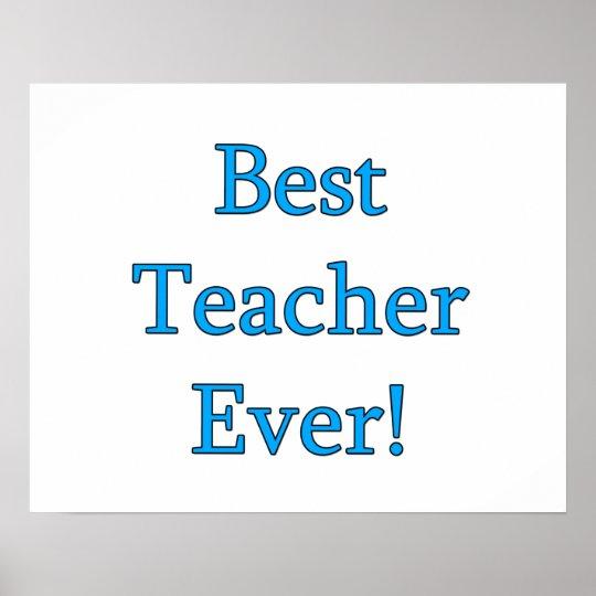 Best Teacher Ever Poster
