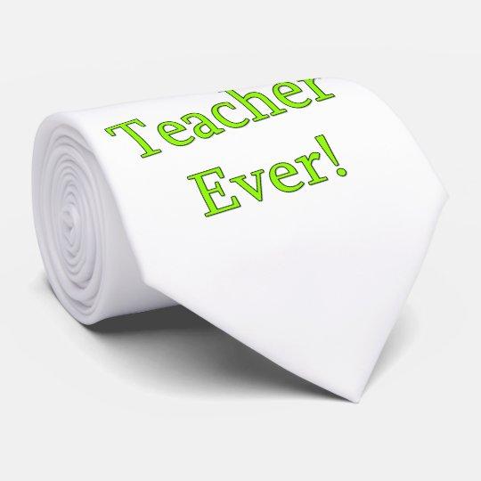 Best Teacher Ever Tie