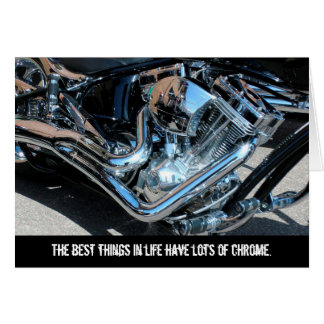 Best Things Have Chrome Motorcycle Birthday Card