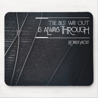 Best Way Out Mouse Pad