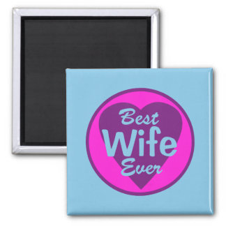 Best Wife Ever Magnet