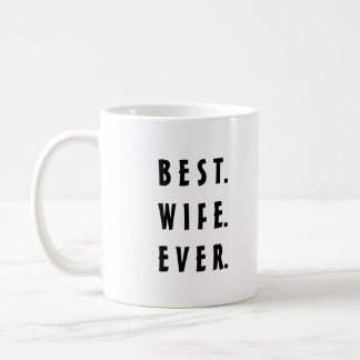 Best wife ever mug for valentines day