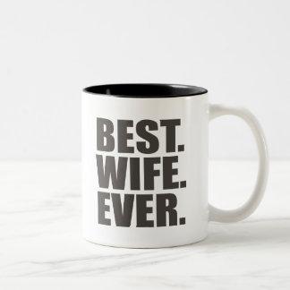 Best. Wife. Ever. Two-Tone Mug