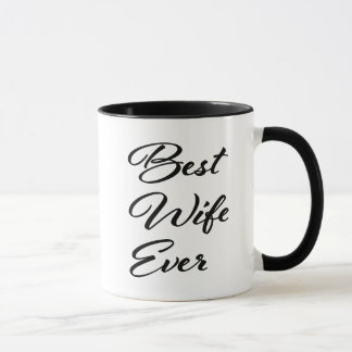 Best Wife Ever women's coffee mug