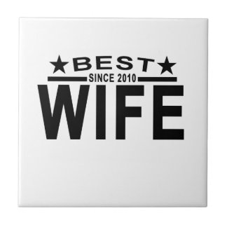 Best WIFE Since 2010 Tshirt.png Small Square Tile