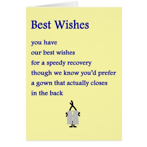 Best Wishes - a funny get well poem Greeting Cards