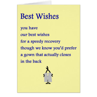 Best Wishes - a funny get well poem Greeting Card