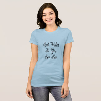 Best Wishes To You Boo Boo Shirt