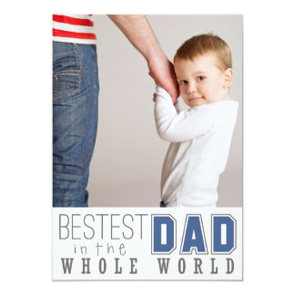 "Bestest Dad Father's Day Flat Photo Card / Blue 5"" X 7"" Invitation Card"