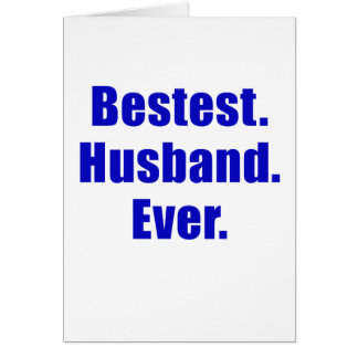 Bestest Husband Ever Card