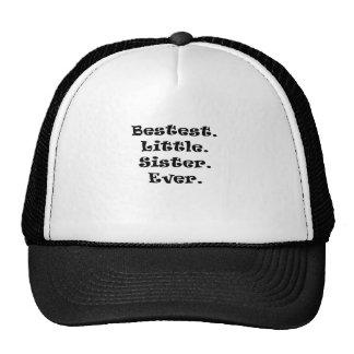 Bestest Little Sister Ever Trucker Hats