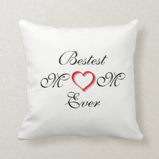 Bestest Mom Ever White/Black Mother's Day - Cushion