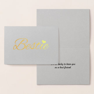 Bestie Thaths Gold Foil Greeting Card