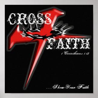 better213, CROSS, FAITH, . . . Show Your Faith,... Poster