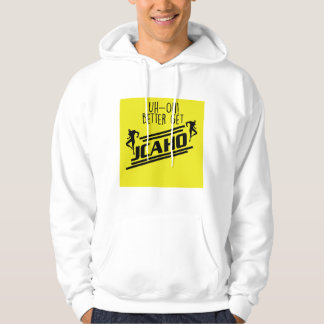 Better Get JCAHO Hoodie