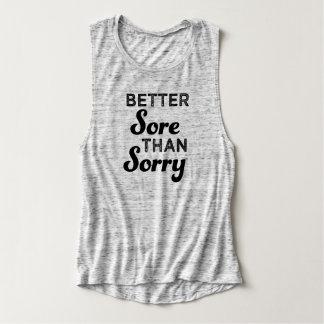Better Sore Than Sorry women's tank top