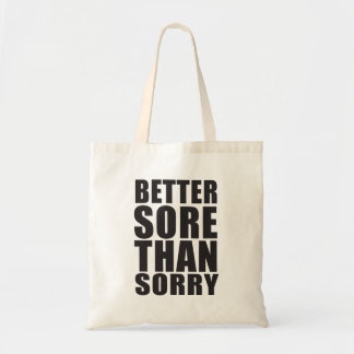 BETTER SOURCE THAN SORRY TOTE BAG
