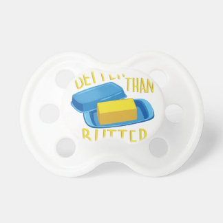 Better Than Butter Pacifier