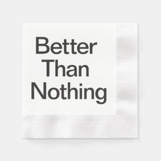 Better Than Nothing.ai Disposable Napkin