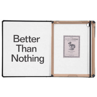 Better Than Nothing iPad Cover