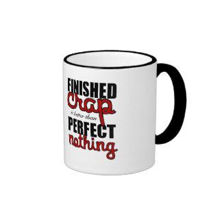 """""""Better Than Nothing"""" Mug"""