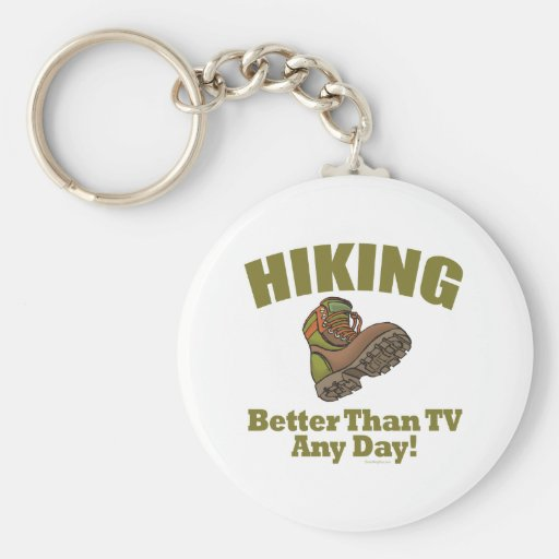 Better Than TV - Hiking Key Chain