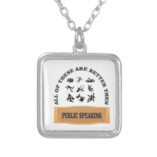 better then public speaking silver plated necklace
