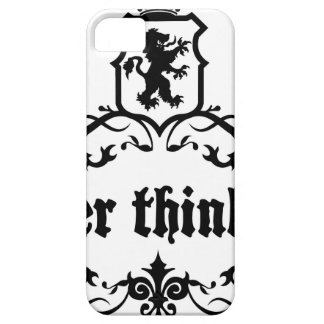 Better Think Big Medieval quote iPhone 5 Case