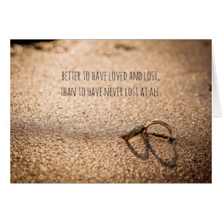 Better to have loved and lost divorce card