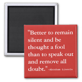 Better to Remain Silent Magnet