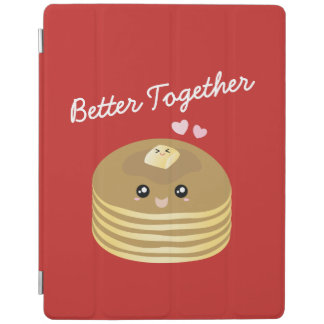 Better Together Cute Butter Pancakes Funny Foodie iPad Cover