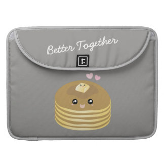 Better Together Cute Butter Pancakes Funny Foodie MacBook Pro Sleeves